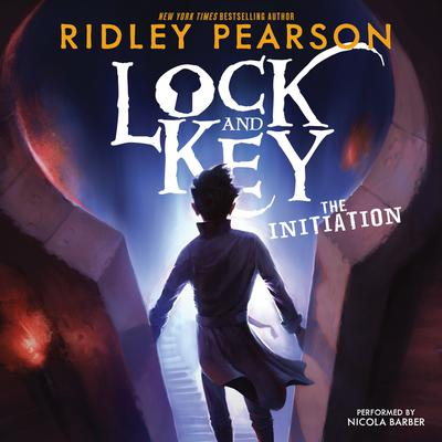 Lock and Key: The Initiation Audiobook, by Ridley Pearson