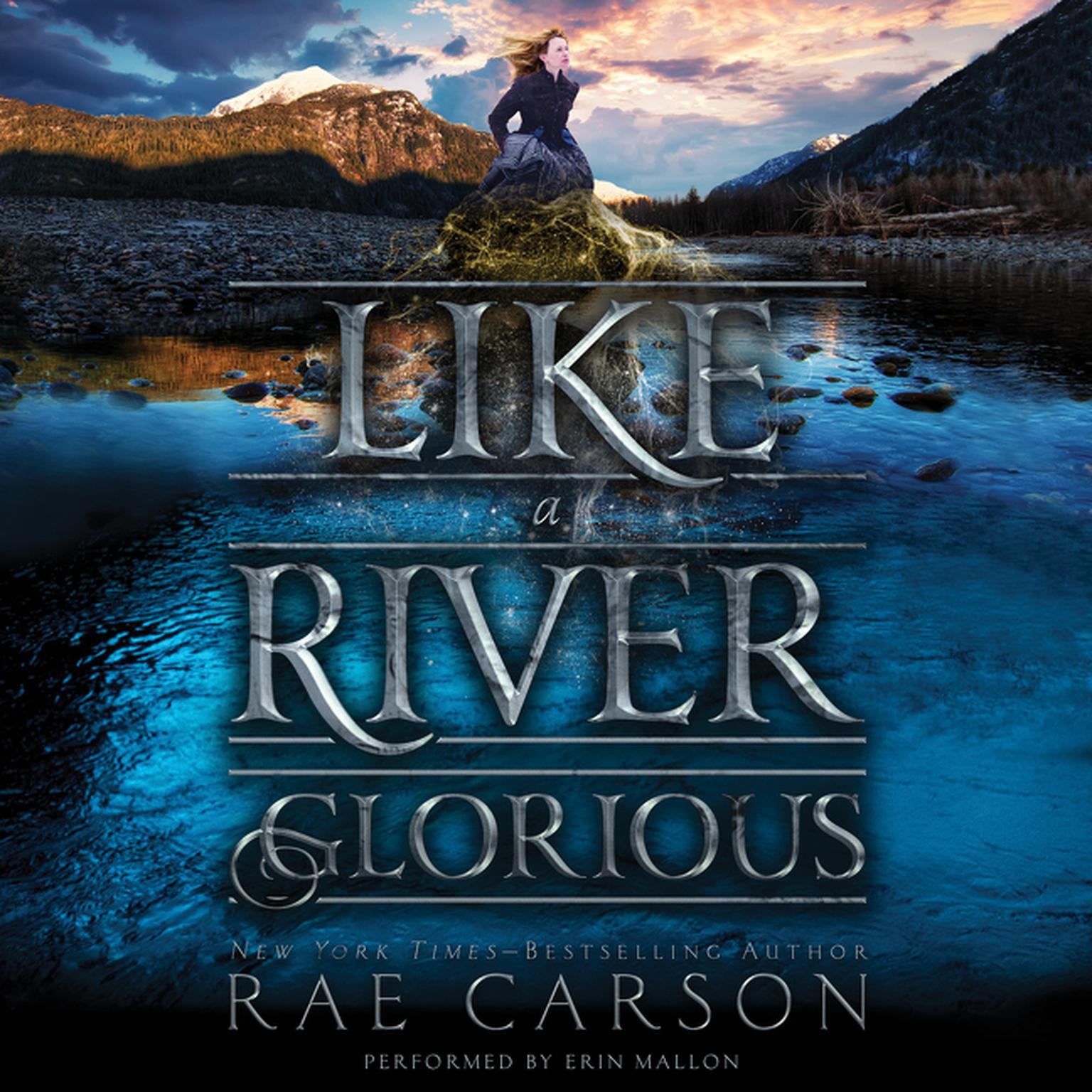 Printable Like a River Glorious Audiobook Cover Art