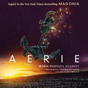 Aerie Audiobook, by Maria Dahvana Headley