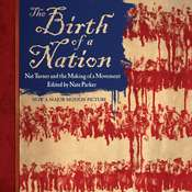 The Birth of a Nation: Nat Turner and the Making of a Movement, by Nate Parker