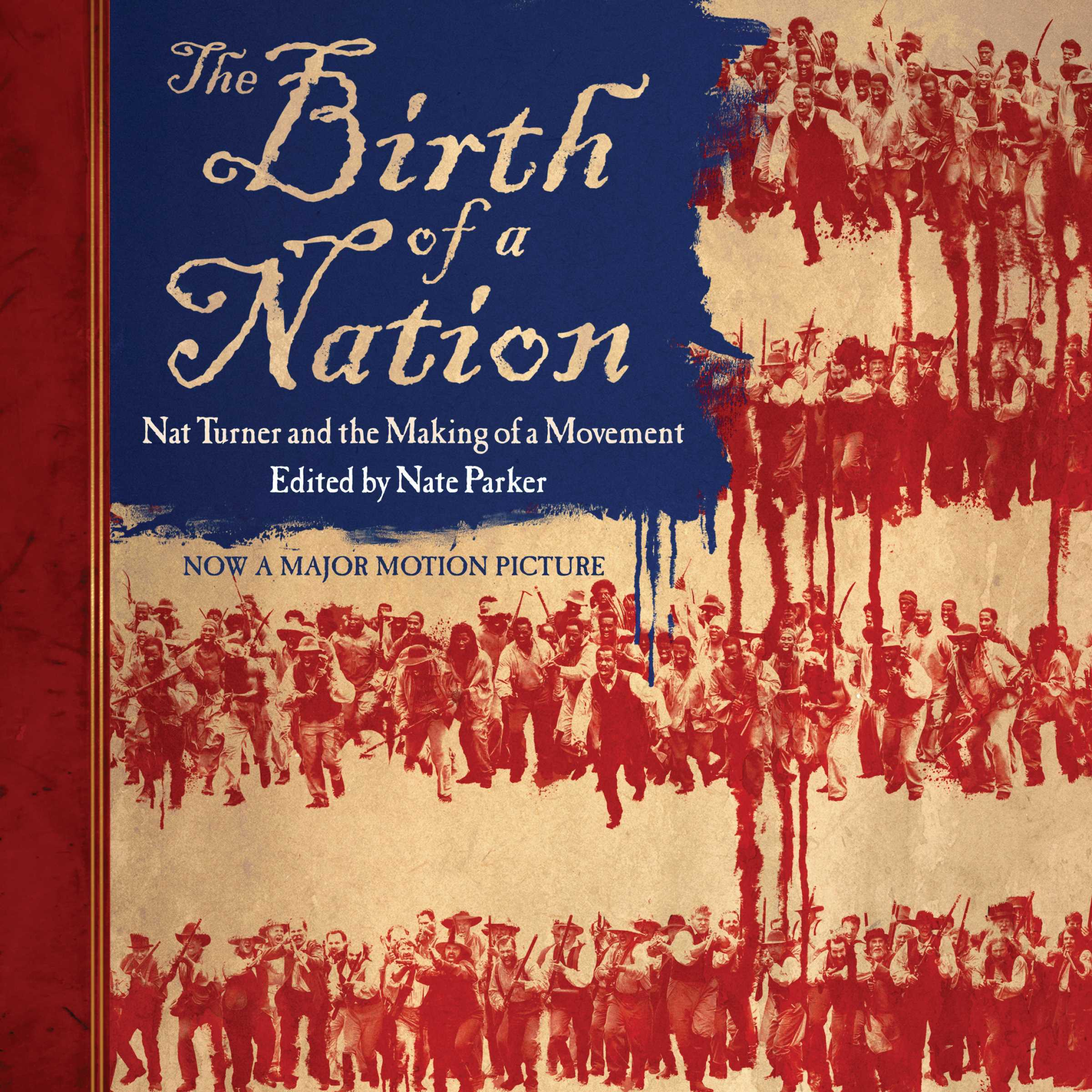 Printable The Birth of a Nation: Nat Turner and the Making of a Movement Audiobook Cover Art