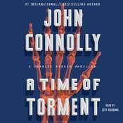 A Time of Torment: A Charlie Parker Thriller, by John Connolly