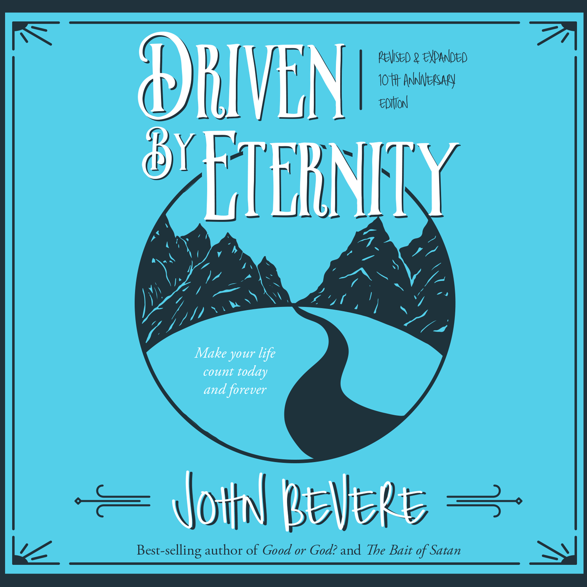 Printable Driven by Eternity: Make Your Life Count Today & Forever Audiobook Cover Art