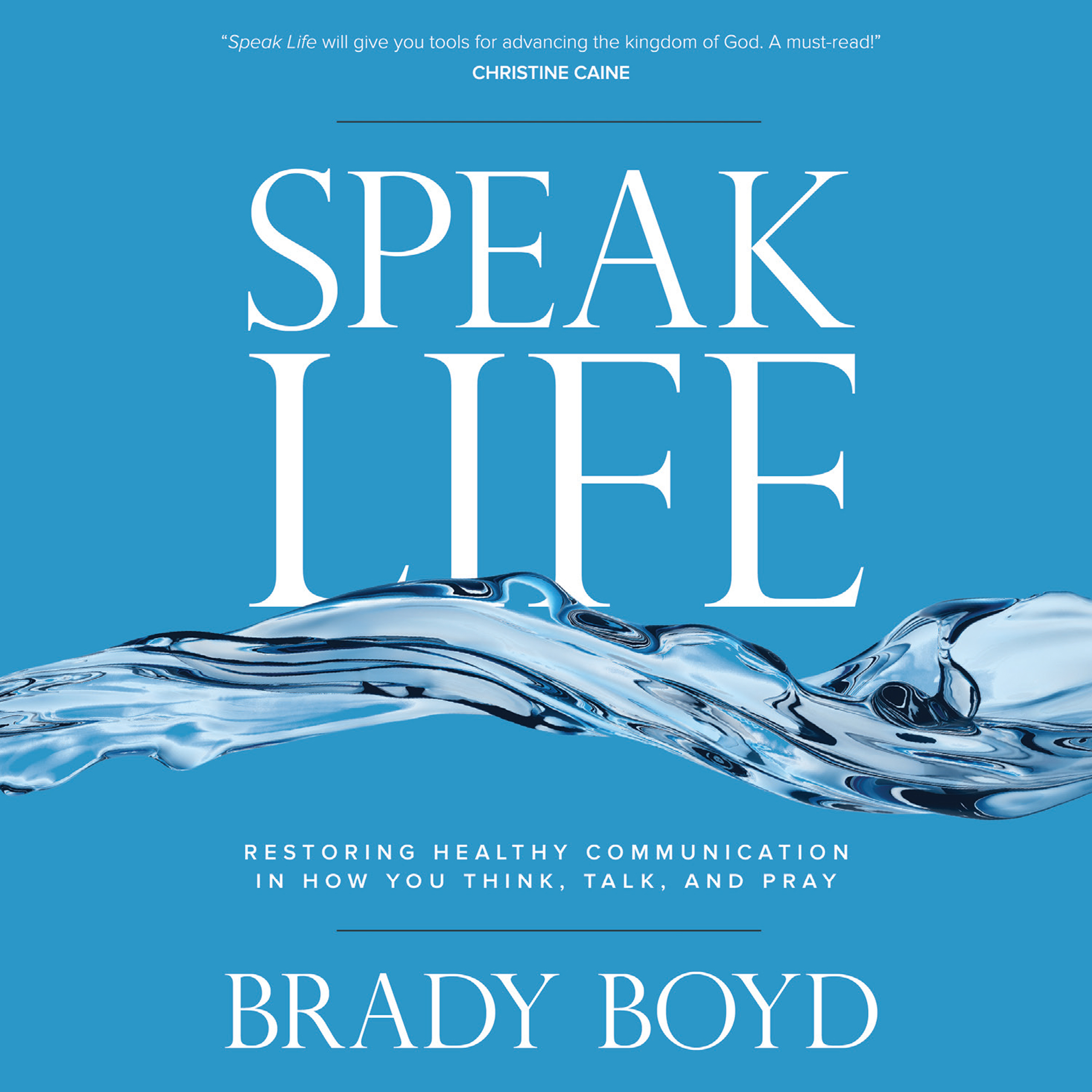 Printable Speak Life: Restoring Healthy Communication in How You Think, Talk, and Pray Audiobook Cover Art