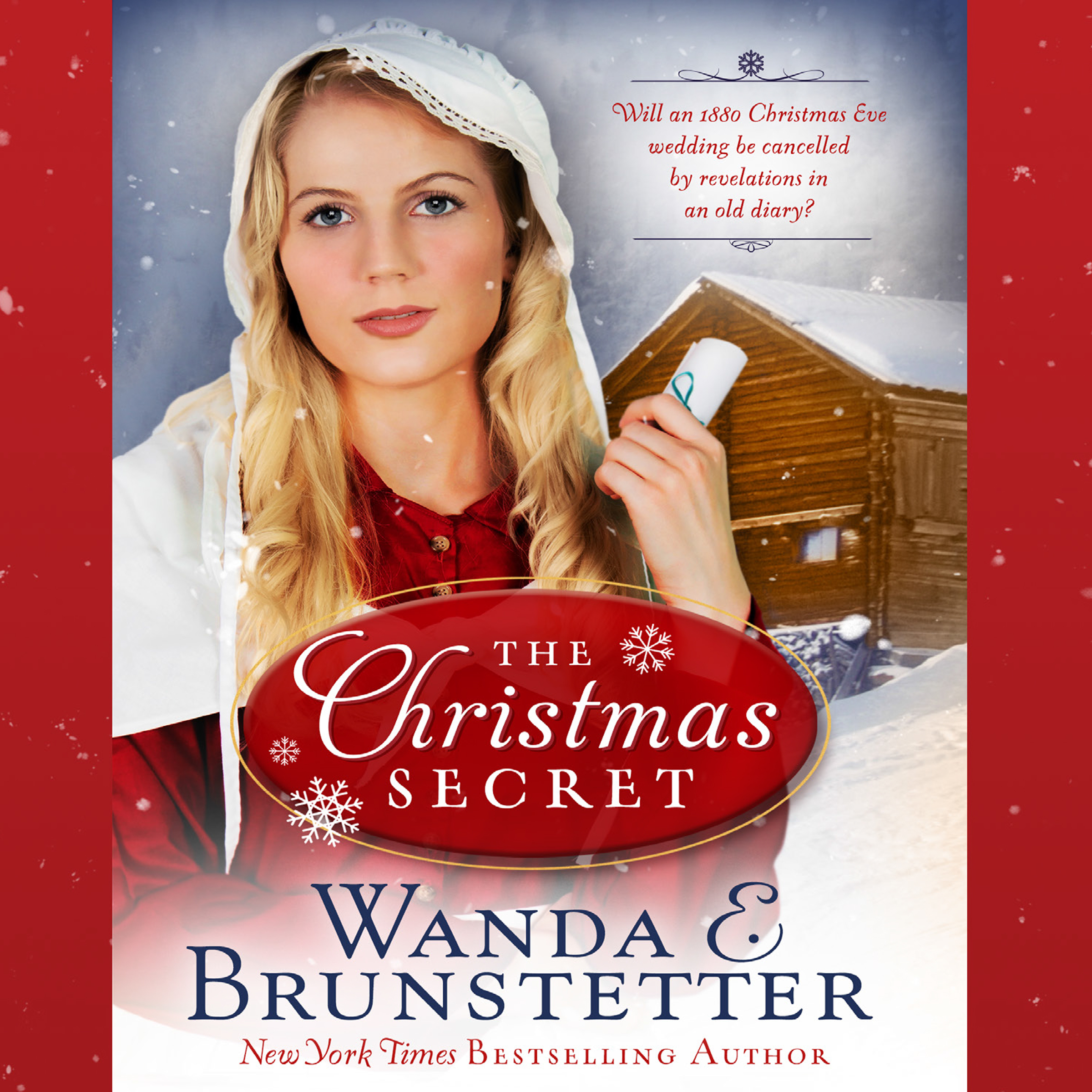Printable The Christmas Secret: Will an 1880 Christmas Eve Wedding be Cancelled by Revelations in an Old Diary? Audiobook Cover Art