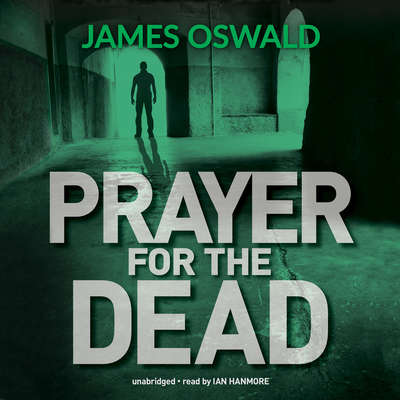 Prayer for the Dead Audiobook, by James Oswald