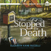 She Stopped for Death: A Little Library Mystery, by Elizabeth Kane Buzzelli