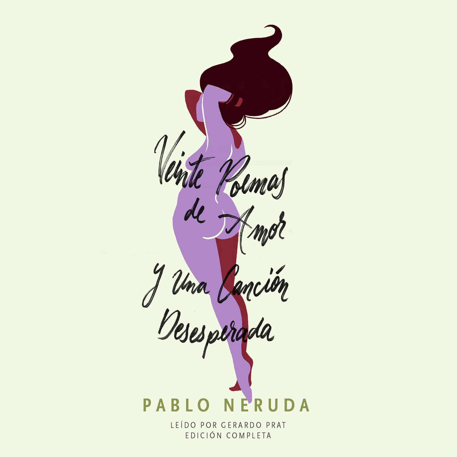 Printable Veinte Poemas de Amor y Una Canción Desesperada Audiobook Cover Art