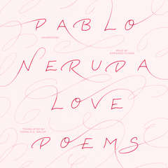 Love Poems Audiobook, by Pablo Neruda
