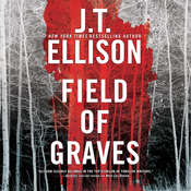 Field of Graves Audiobook, by J. T. Ellison