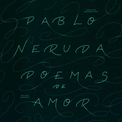 Poemas de Amor Audiobook, by Pablo Neruda