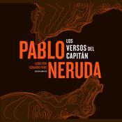 Los Versos del Capitán Audiobook, by Pablo Neruda