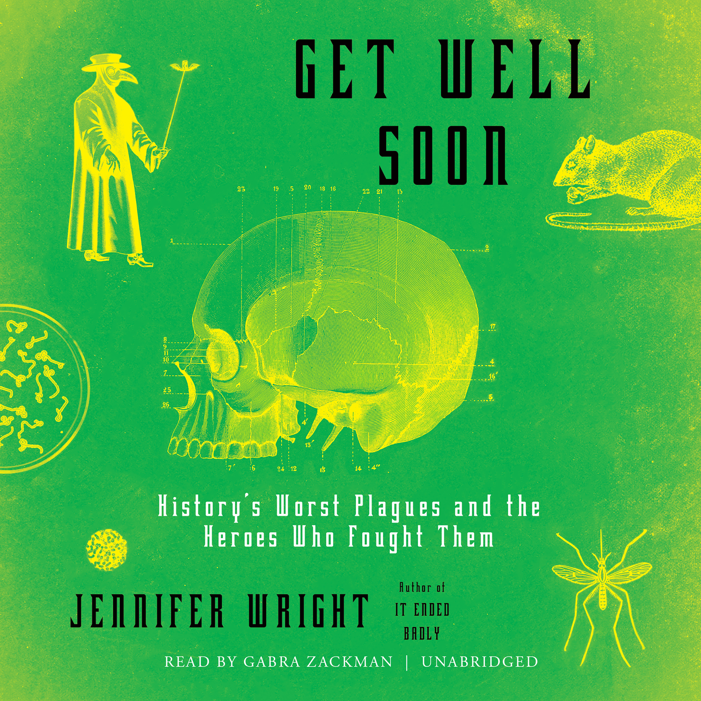 Printable Get Well Soon: History's Worst Plagues and the Heroes Who Fought Them Audiobook Cover Art
