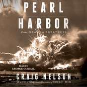 Pearl Harbor: From Infamy to Greatness Audiobook, by Craig Nelson