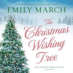The Christmas Wishing Tree Audiobook, by Emily March