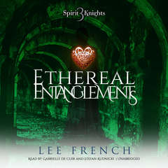 Ethereal Entanglements Audiobook, by Lee French