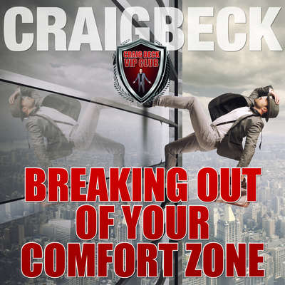 Breaking Out of Your Comfort Zone Audiobook, by Craig Beck