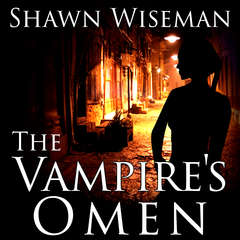 The Vampires Omen Audiobook, by Shawn Wiseman
