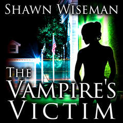 The Vampires Victim Audiobook, by Shawn Wiseman