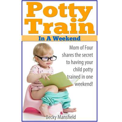 Potty Train in a Weekend Audiobook, by Becky Mansfield