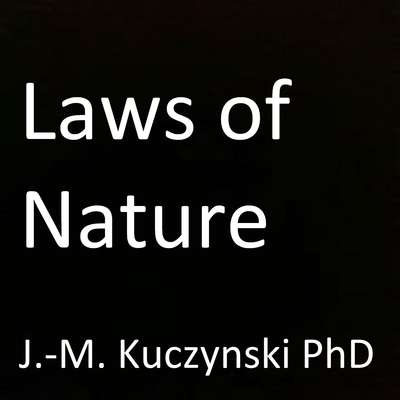 Laws of Nature  Audiobook, by John-Michael Kuczynski