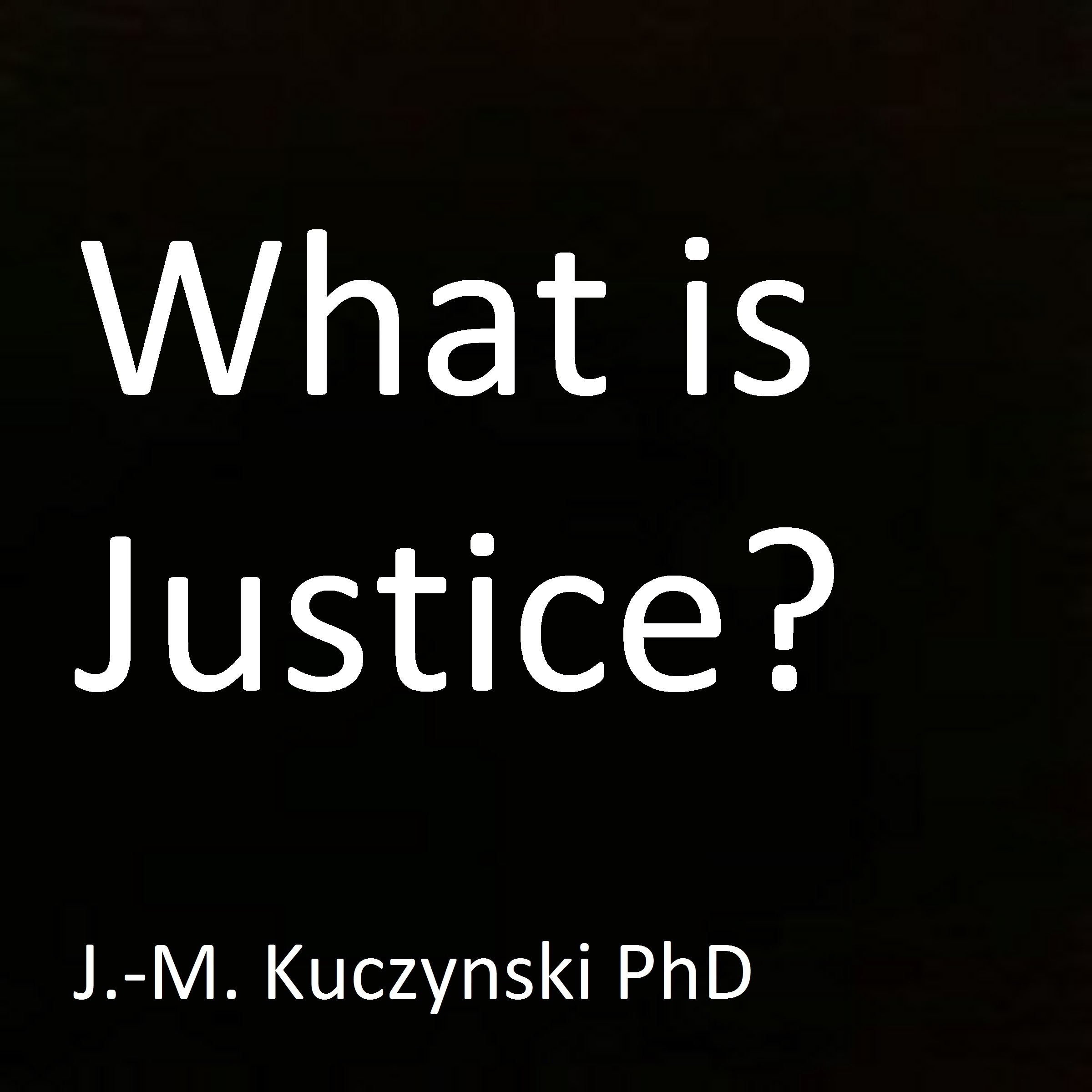 Printable  What is Justice? Audiobook Cover Art