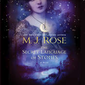 The Secret Language of Stones, by M. J. Rose