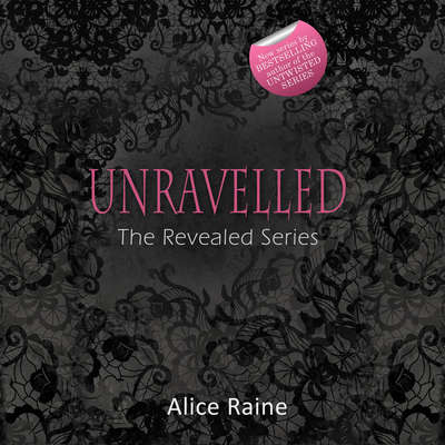 Unravelled Audiobook, by Alice Raine