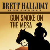 Gun Smoke on the Mesa Audiobook, by Brett Halliday