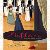 A Useful Woman: A Rosalind Thorne Mystery Audiobook, by Darcie Wilde