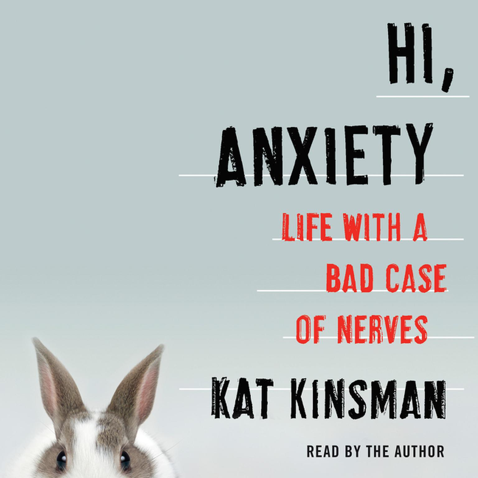 Printable Hi, Anxiety: Life With a Bad Case of Nerves Audiobook Cover Art