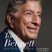 Just Getting Started Audiobook, by Tony Bennett, Scott Simon
