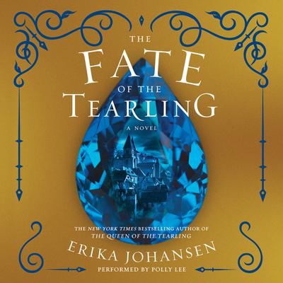The Fate of the Tearling: A Novel Audiobook, by Erika Johansen