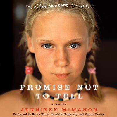 Promise Not to Tell: A Novel Audiobook, by Jennifer McMahon