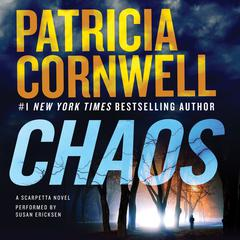Chaos: A Scarpetta Novel Audiobook, by Patricia Cornwell