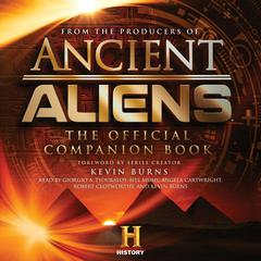 Ancient Aliens®: The Official Companion Book Audiobook, by the Producers of Ancient Aliens
