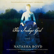 The Indigo Girl: A Novel Audiobook, by Natasha Boyd