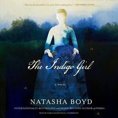 The Indigo Girl: A Novel Audiobook, by Natasha Boyd