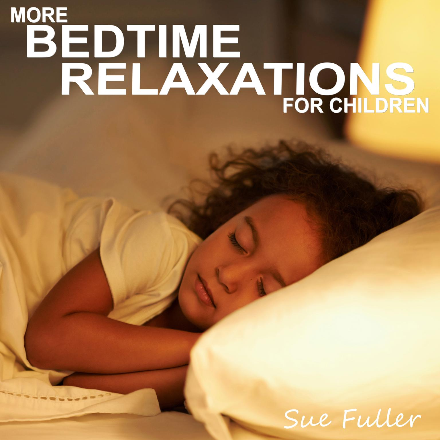 Printable More Bedtime Relaxations for Children Audiobook Cover Art