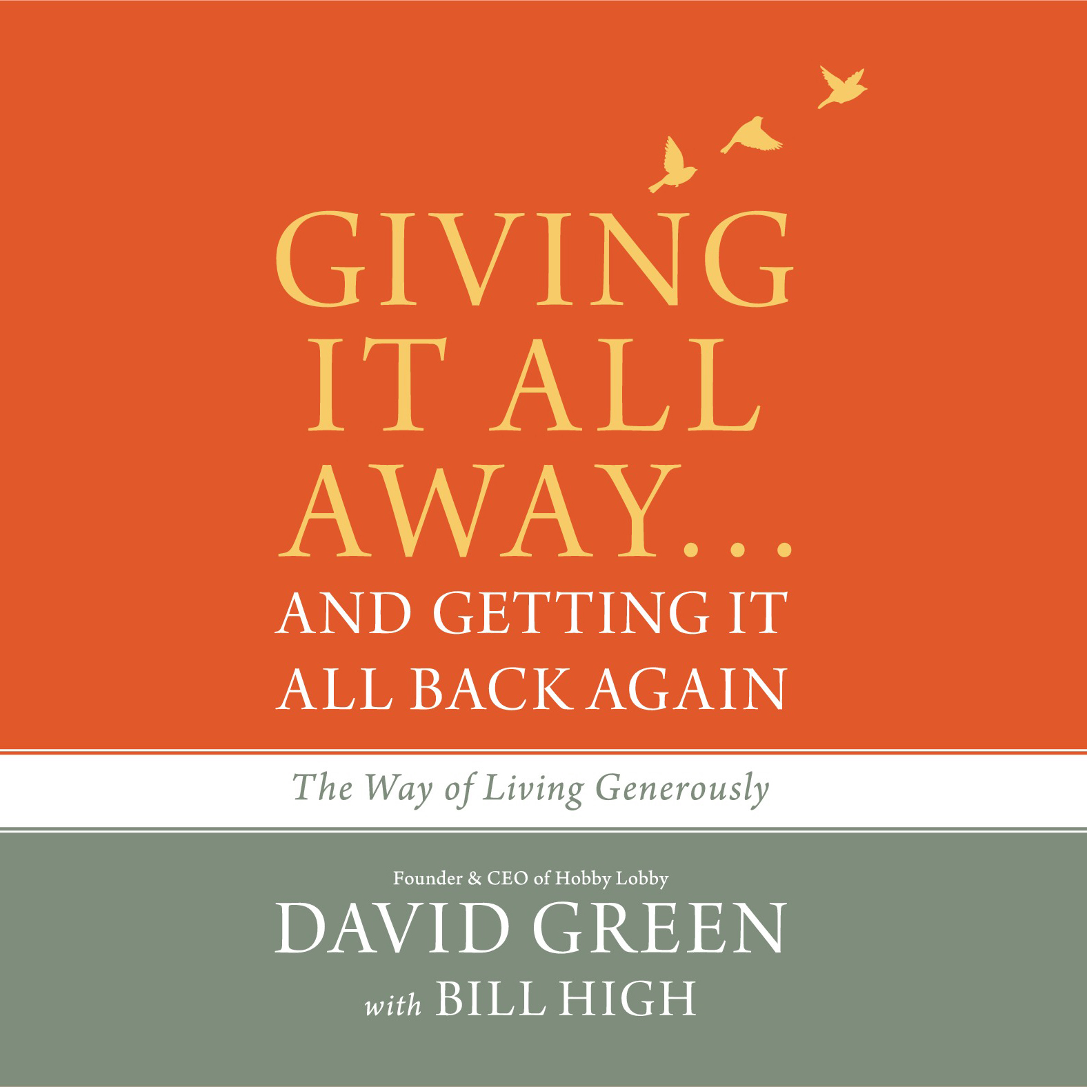 Printable Giving It All Away...and Getting It All Back Again: The Way of Living Generously Audiobook Cover Art