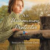 An Uncommon Protector Audiobook, by Shelley Shepard Gray