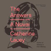 The Answers, by Catherine Lacey