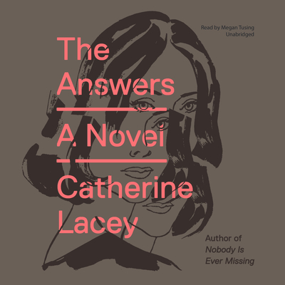 The Answers Audiobook, by Catherine Lacey