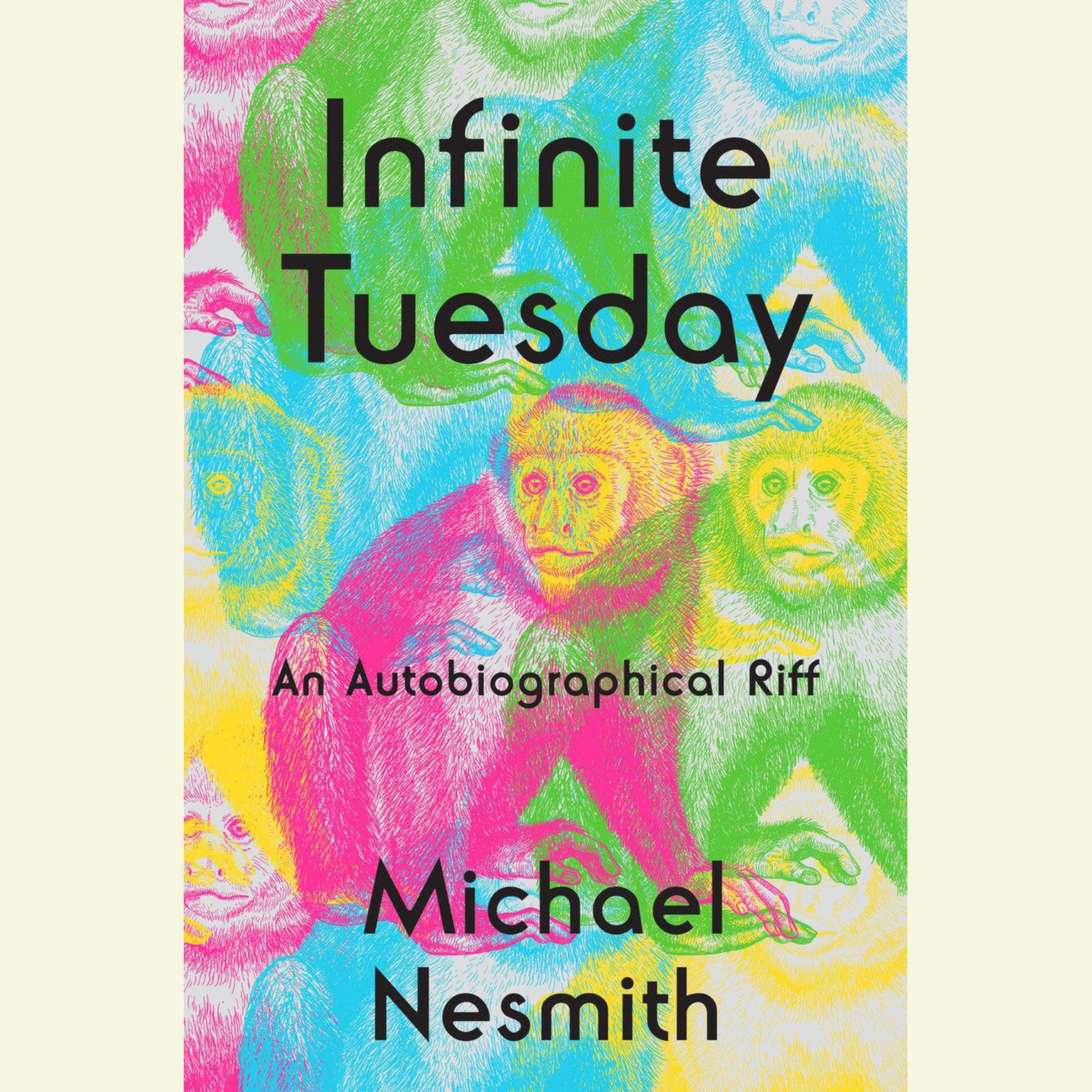 Printable Infinite Tuesday: An Autobiographical Riff Audiobook Cover Art