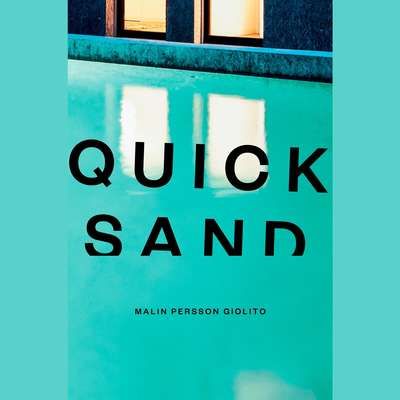 Quicksand Audiobook, by Malin Persson Giolito