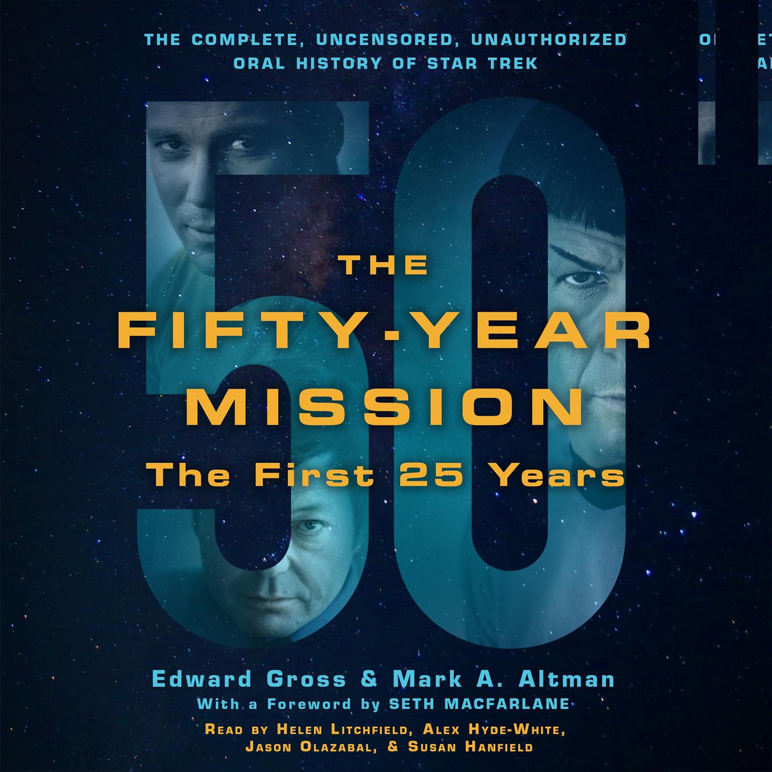 Printable The Fifty-Year Mission: The First 25 Years: The Complete, Uncensored, Unauthorized Oral History of Star Trek Audiobook Cover Art