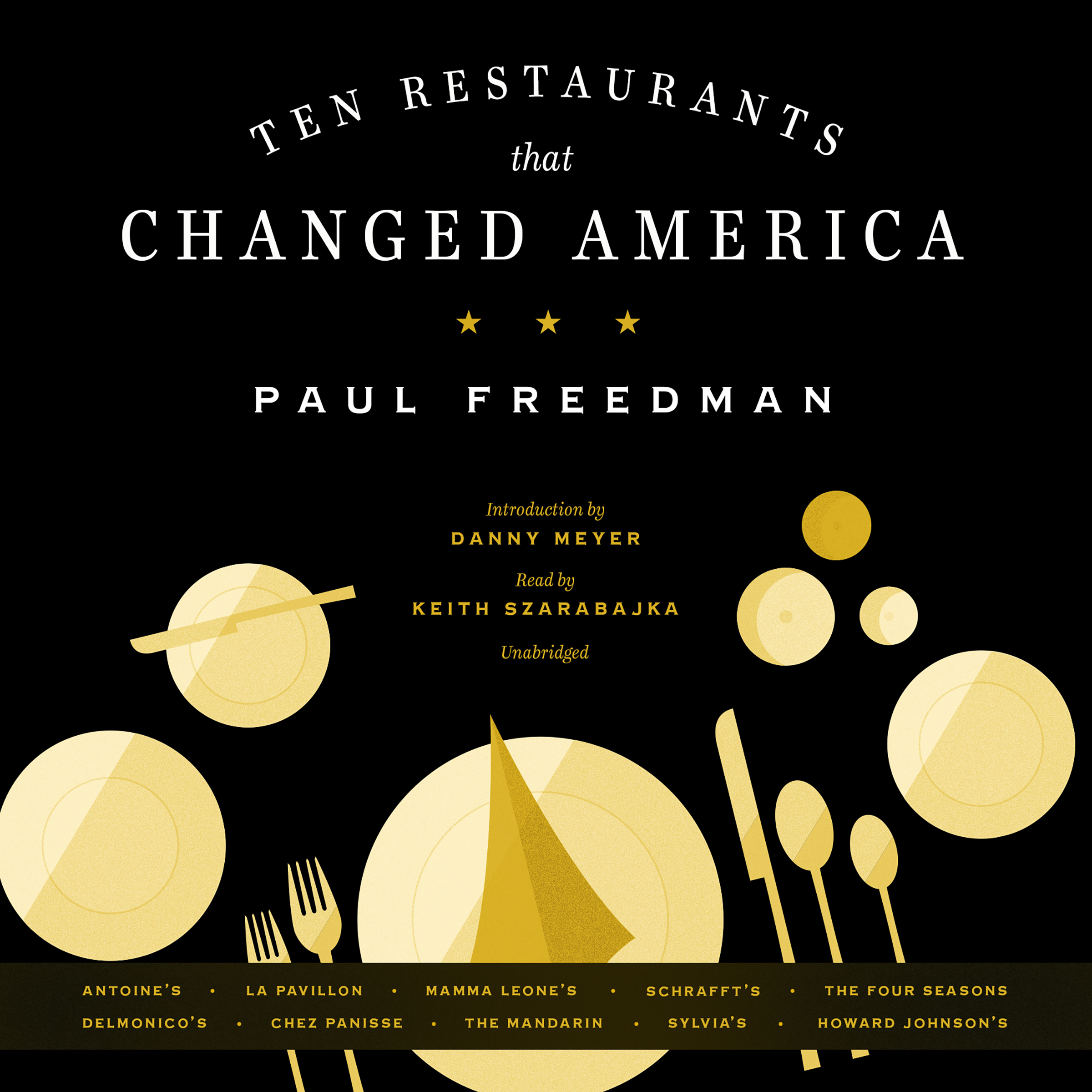 Printable Ten Restaurants That Changed America Audiobook Cover Art