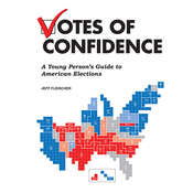 Votes of Confidence: A Young Persons Guide to American Elections Audiobook, by Jeff Fleischer
