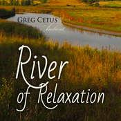 River of Relaxation: Progressive Tension Reduction Technique Audiobook, by Greg Cetus