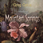 Mountain Springs: Ambient Sound for Mindful State Audiobook, by Greg Cetus